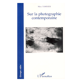 Sur la photographie contemporaine